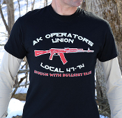 "AK Operators Union ""Enough With Bullshit Talk!"" T-Shirt"
